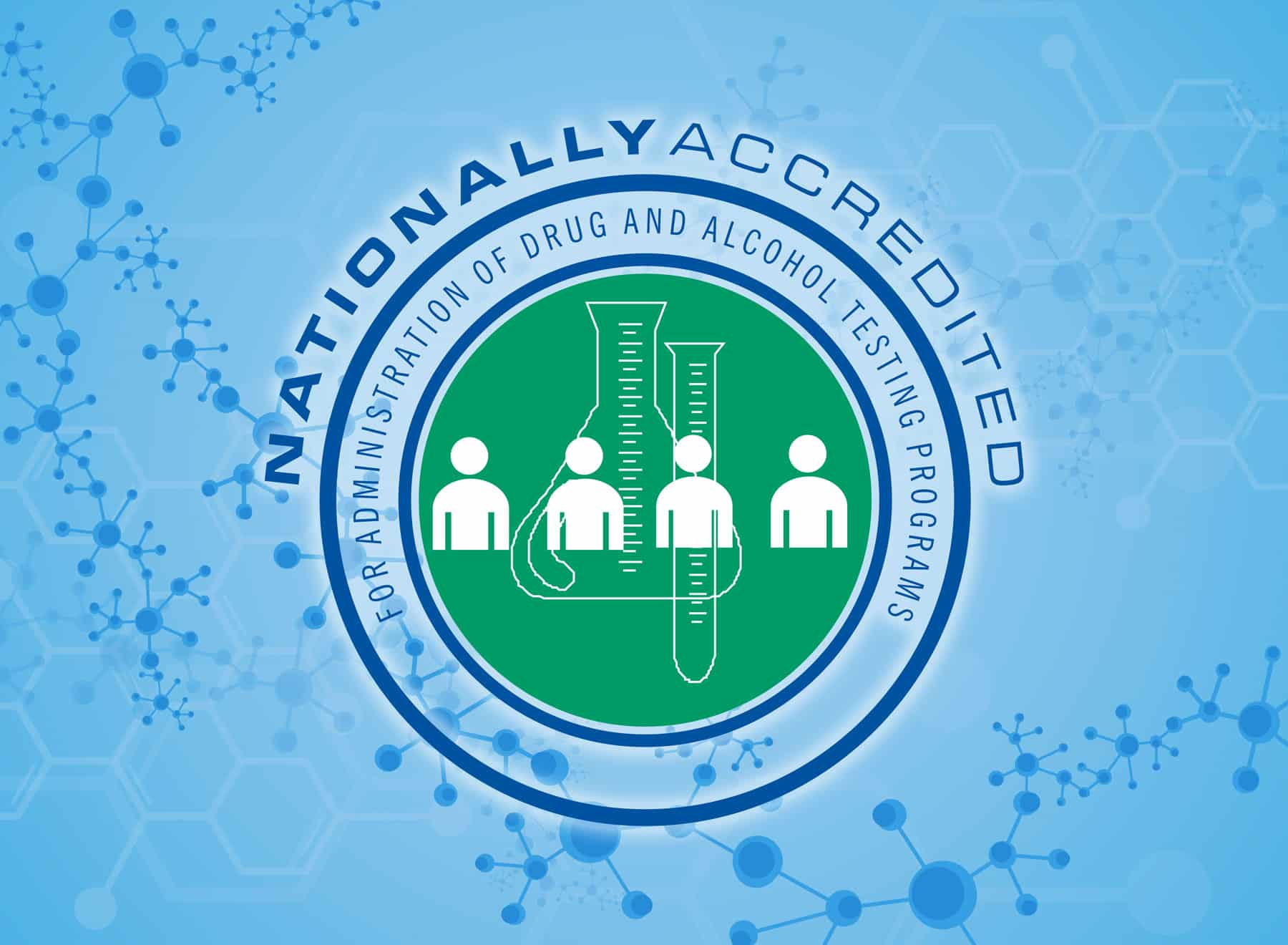 Wisconsin Drug Testing Consortium Awarded Nationally Accredited For Administration of Drug and Alcohol Testing Programs Status