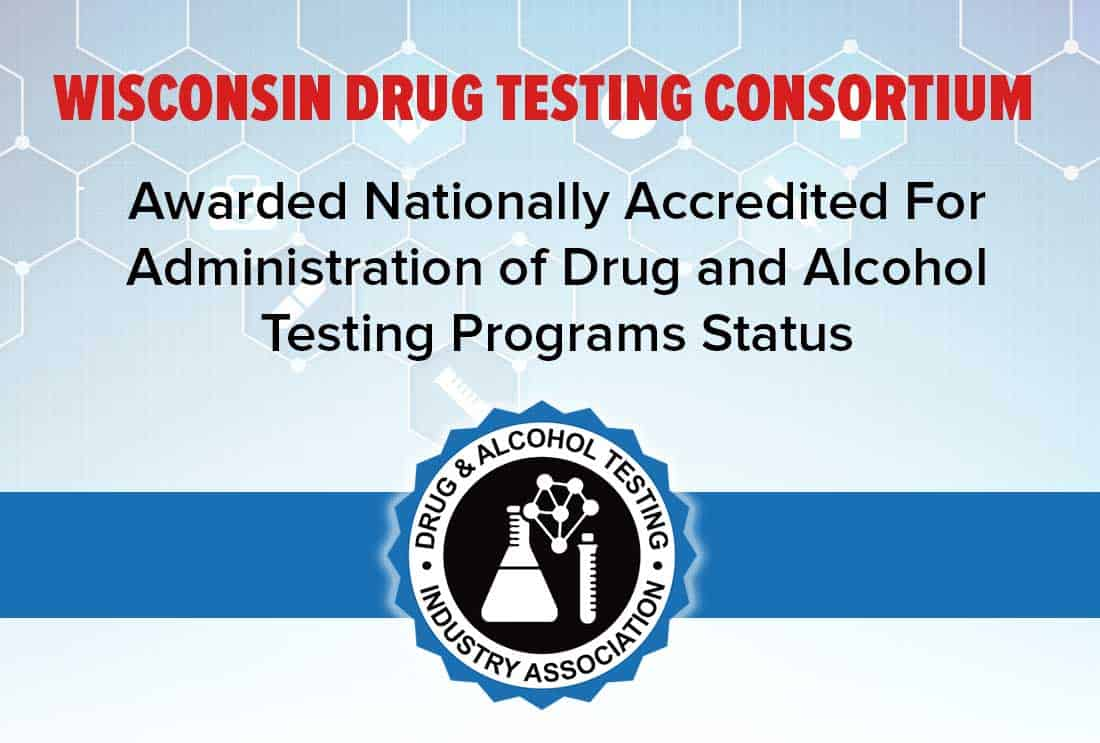 Wisconsin Drug Testing Consortium earns national accreditation